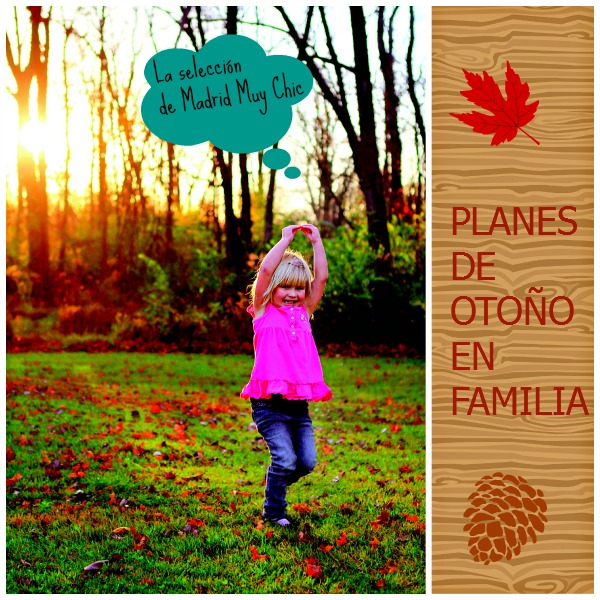 Madrid nos ofrece un montón de planes para disfrutar en familia este otoño ¡para todos los gustos!