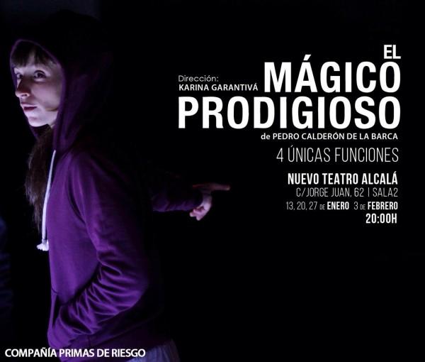"""Las Primas de Riesgo ofrecerán su particular versión de """"El mágico prodigioso"""" de Calderón de la Barca en cuatro únicas funciones en el Nuevo Teatro Alcalá, hasta el 3 de febrero de 2015. (Pulsar sobre la foto para conseguir entradas)"""