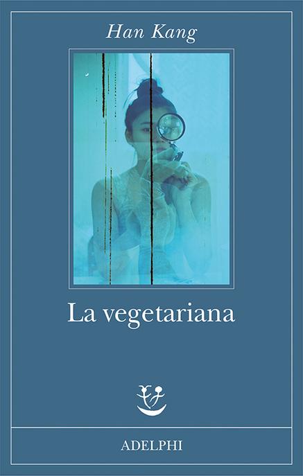 La vegetariana ha sido traducido a muchos idiomas. Esta es la edición italiana